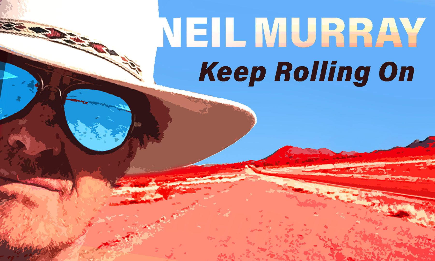 Keep Rolling On - Neil Murray single release